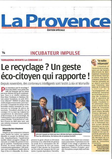 La provence le recyclage un geste eco citoyen qui for Entreprise qui rapporte